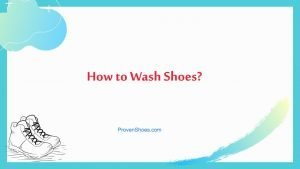 How to Wash Shoes