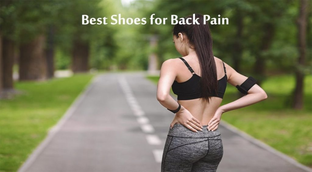 Best Shoes for Back Pain