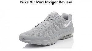 Nike Air Max Invigor Review
