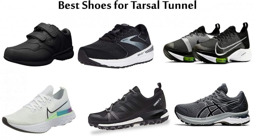 Best Shoes for Tarsal Tunnel