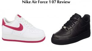 Nike Air Force 1 07 Review